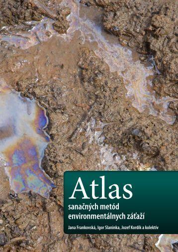 Atlas sanačných metód environmentálnych záťaží - Ministerstvo ...