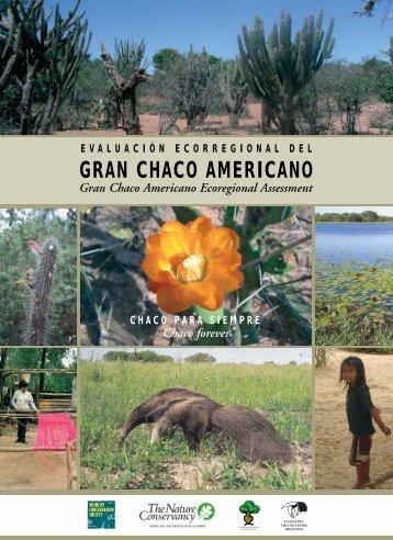 Evaluación Ecorregional del Gran Chaco Americano - WWF