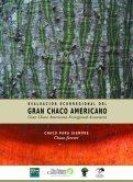 Evaluación Ecorregional del Gran Chaco Americano - WWF - Page 3