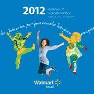 Relatório de Sustentabilidade 2012versão resumida - Walmart