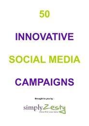 50 innovative social media campaigns - Simply Zesty