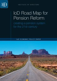 IoD Road Map for Pension Reform - Institute of Directors