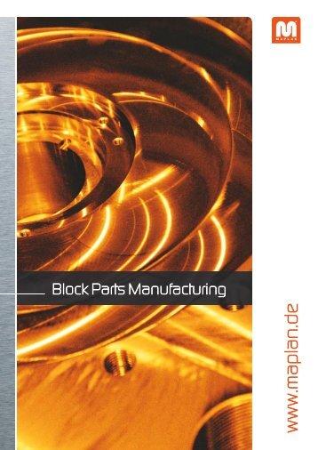 Block Parts Manufacturing - Maplan GmbH