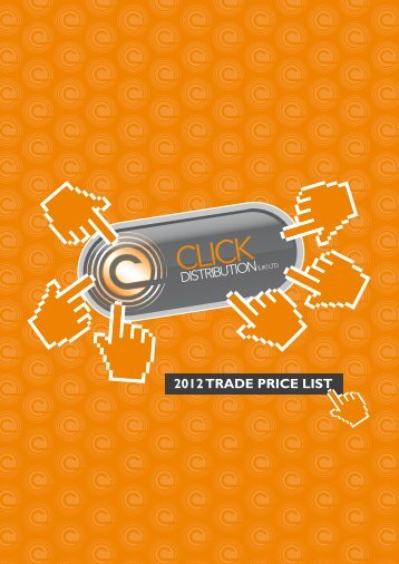 2012 TRADE PRICE LIST - Click Distribution (UK)