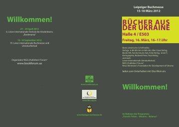 Leipziger Buchmesse 15-18 März 2012 BÜCHER AUS DER UKRAINE Halle 4 ...