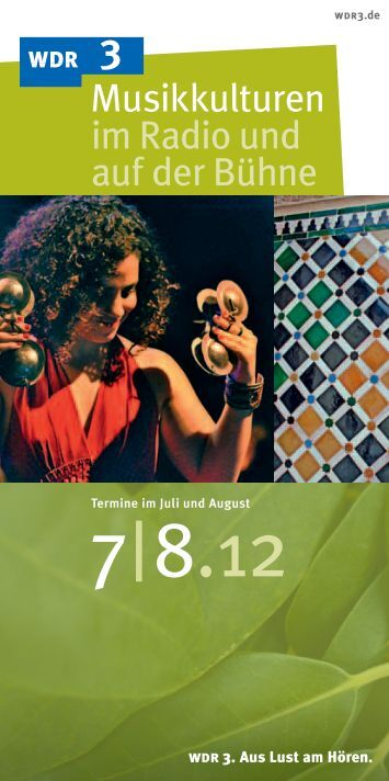 Musikkulturen bei WDR 3 Juli/ August 2012 (PDF