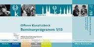 komplettes Seminarprogramm 1. Halbjahr 2013 - Offener Kanal ...