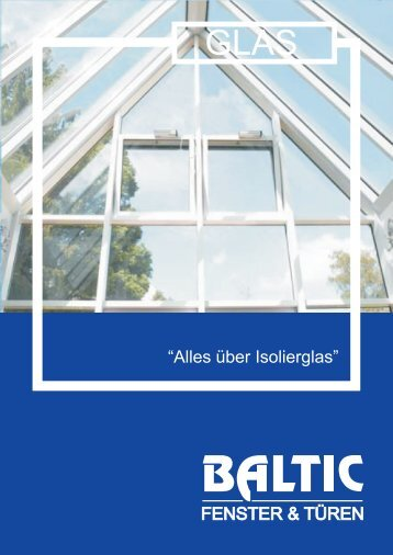 """Alles über Isolierglas"" - Baltic"