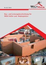 Bau- und Leistungsbeschreibung für WOLF-Keller und -Bodenplatten