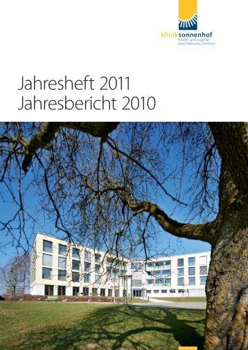 Jahresheft 2011 Jahresbericht 2010 - Klinik Sonnenhof