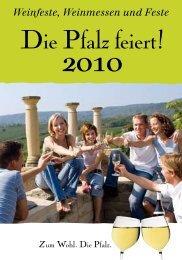 Weinfeste, Weinmessen und Feste Die Pfalz feiert!