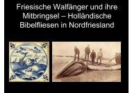 Holländische Bibelfliesen in Nordfriesland