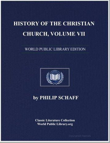 history of the christian church, volume vii - World eBook Library ...