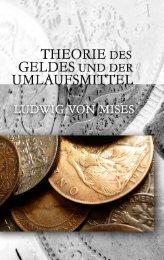 Theorie des Geldes und der Umlaufsmittel - Ludwig von Mises Institute