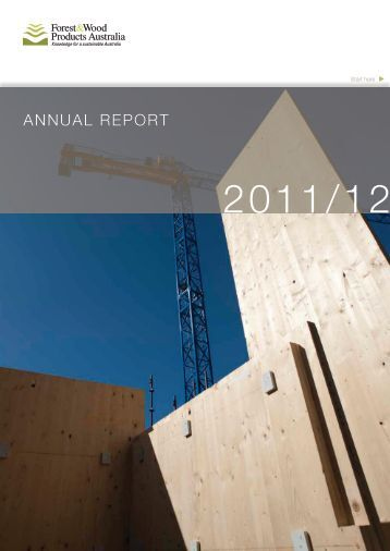 Annual Report 2011/12 - Forest and Wood Products Australia