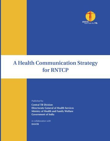 A Health Communication Strategy for RNTCP - TBC India