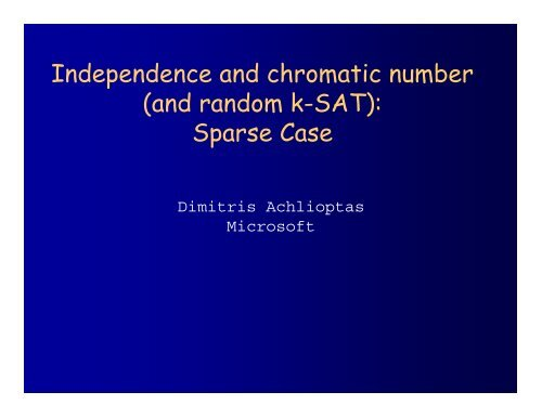 Independence and chromatic number (and random k-SAT): Sparse ...
