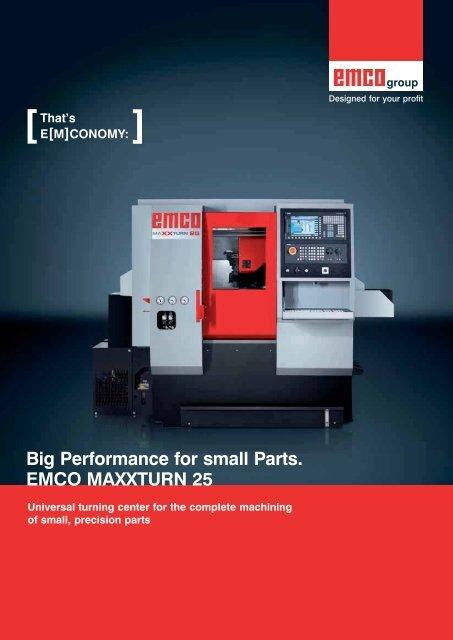 Big Performance for small Parts. EMCO MAXXTURN 25