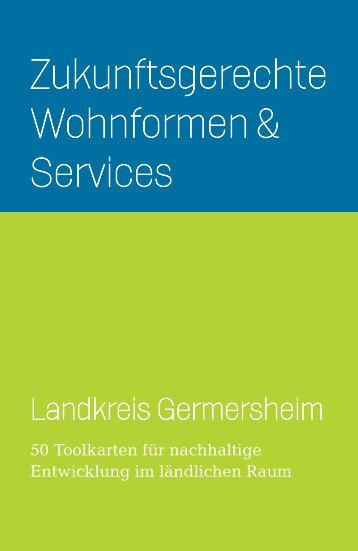 Zukunftsgerechte Wohnformen & Services - Landkreis Germersheim