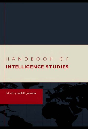 Handbook of intelligence studies / edited by