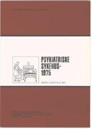 Psykiatriske sykehus 1975 - Statistisk sentralbyrå