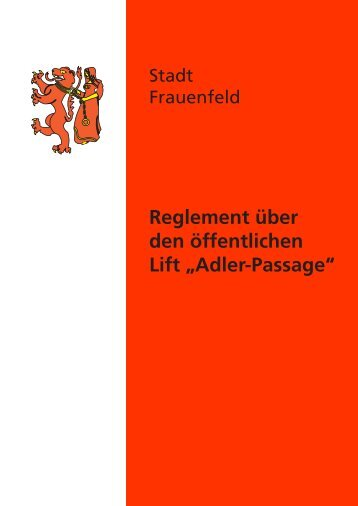 Liftreglement - Stadt Frauenfeld