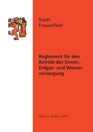 Reglement_Versorgung_06_01_2009 - Stadt Frauenfeld