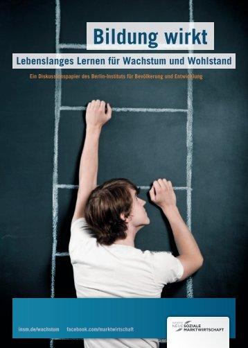 Bildung wirkt - Berlin-Institut für Bevölkerung und Entwicklung