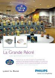 Download PDF Case study La Grande Récré - Philips Lighting