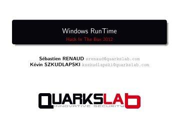 Windows RunTime - Hack In The Box 2012 - QuarksLAB