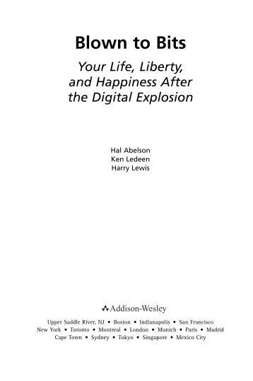 blown to bits chapter 1 review Volume 40, no 1, 2009 review of blown to bits: your life, liberty, and happiness after the digital explosion2 author: hal abelson 31 chapter 1: digital.