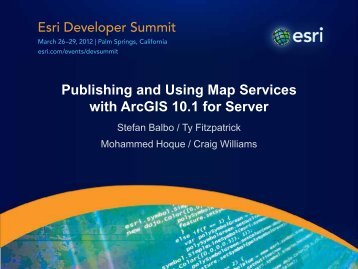 Publishing and Using Map Services with ArcGIS 10.1 for Server