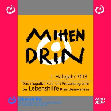 programm mittendrin 1 halbjahr 2013 - Lebenshilfe Germersheim e. V.