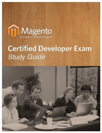 Magento Certified Developer Plus Study Guide - PHPro
