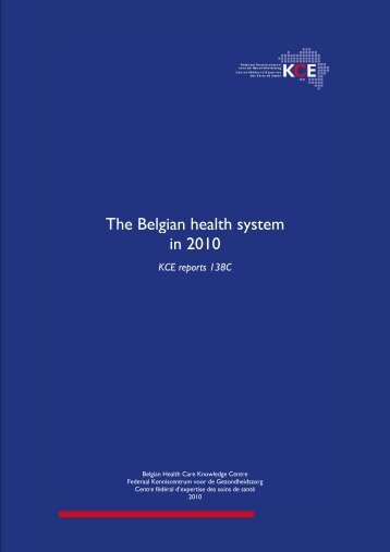 The Belgian health system in 2010 - KCE