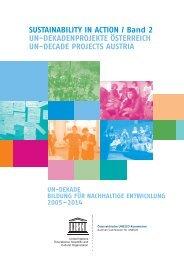 Sustainability in Action / Band 2 UN-Dekadenprojekte Österreich