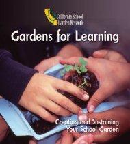 California School Garden Network's Gardens for Learning Guidebook