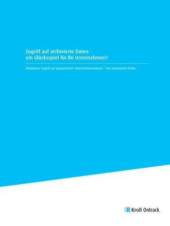 Zugriff auf archivierte Daten - Kroll Ontrack GmbH