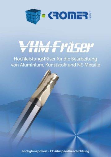 Hochleistungsfräser für die Bearbeitung von ... - Kromer GmbH