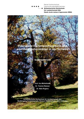 Potenzielle Eichenwuchsgebiete und wertvolle Eichenwälder - HAFL