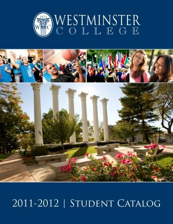2011-2012 | Student Catalog - Westminster College