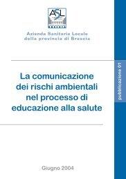 La comunicazione dei rischi ambientali nel ... - ASL di Brescia