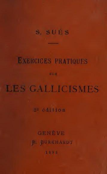 Exercices pratiques sur les gallicismes et locutions usuelles de la ...