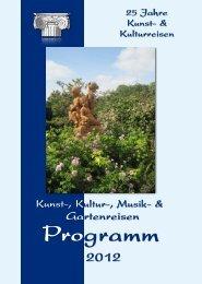Gartenreisen - Kunst- und Kulturreisen