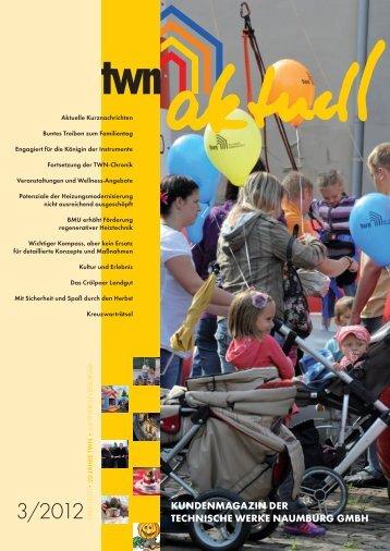 TWN aktuell 3/2012 (PDF 2,3 MB - Technische Werke Naumburg