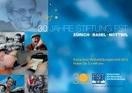 30 JAHRE STIFTUNG FST - Stiftung für elektronische Hilfsmittel FST