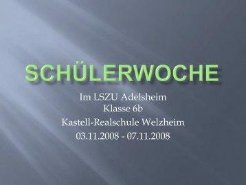 Im LSZU Adelsheim Klasse 6b Kastell-Realschule Welzheim 03.11 ...