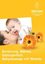 Berührung, Wärme, Geborgenheit. Babymassage mit Weleda