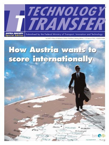 Austrian Innovation Special Edition: Technology Transfer, edition 6a ...
