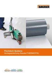 Flachdach-Systeme Verlegeanleitung ... - Paul Bauder AG